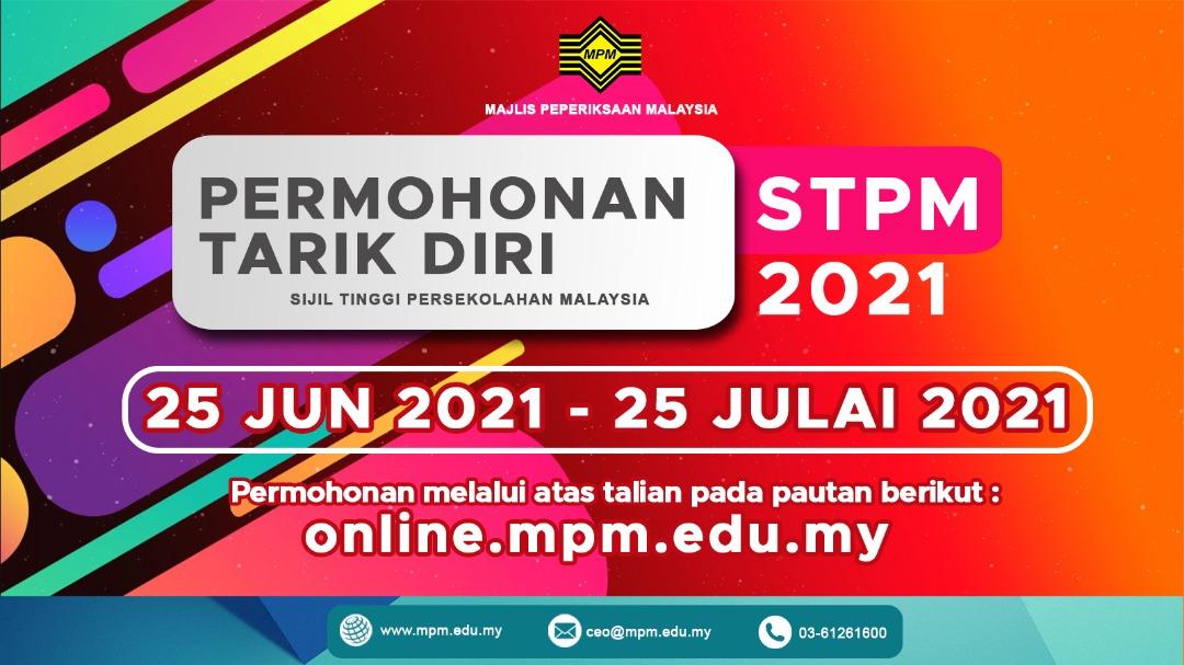 Permohonan Tarik Diri STPM 2021